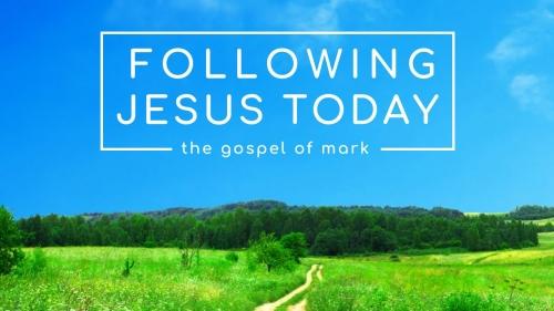 Mark: Following Jesus Today